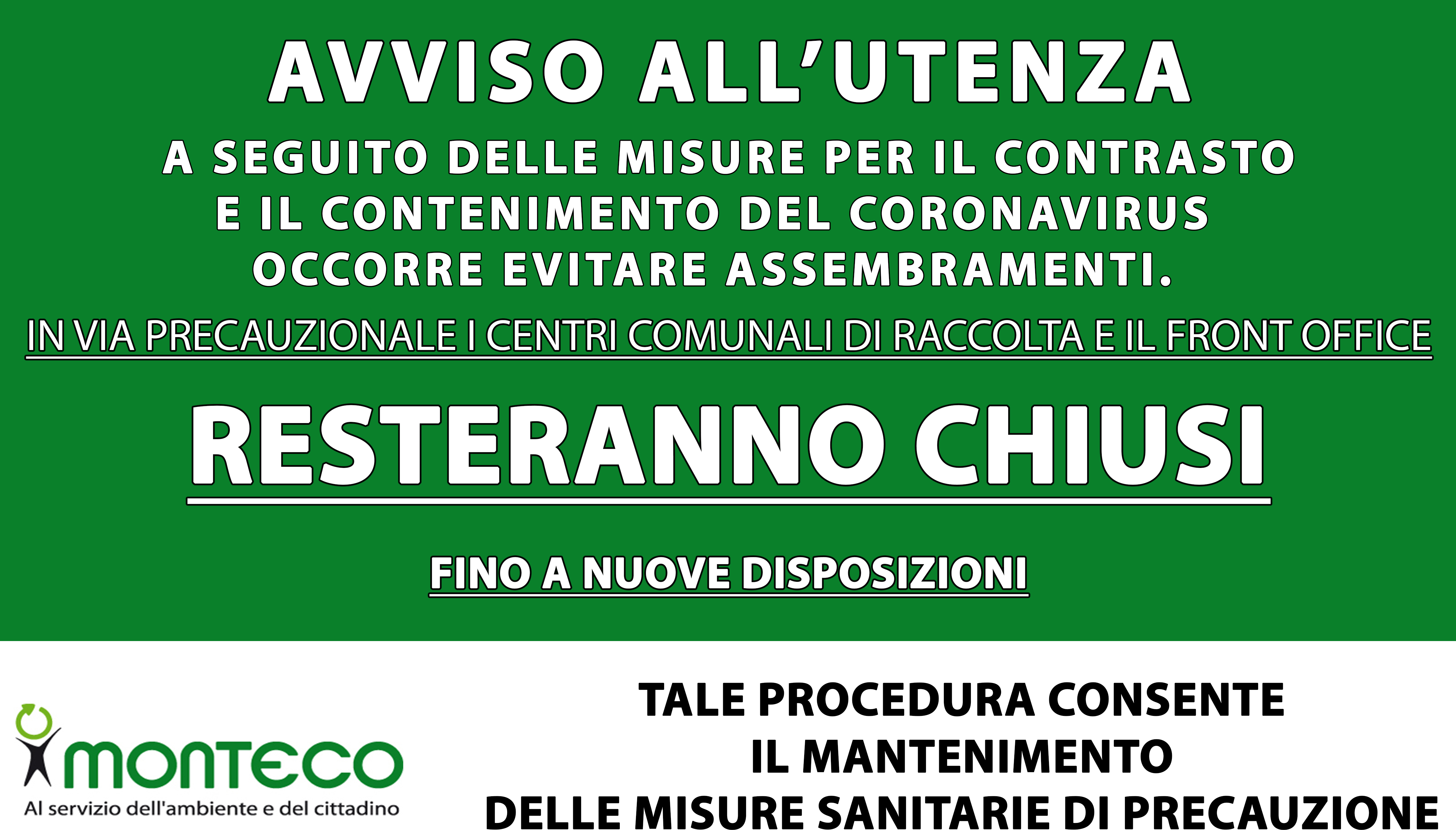 STATTE. CHIUSURA STRAORDINARIA FRONT OFFICE E CENTRO COMUNALE DI RACCOLTA PER MOTIVI PRECAUZIONALI