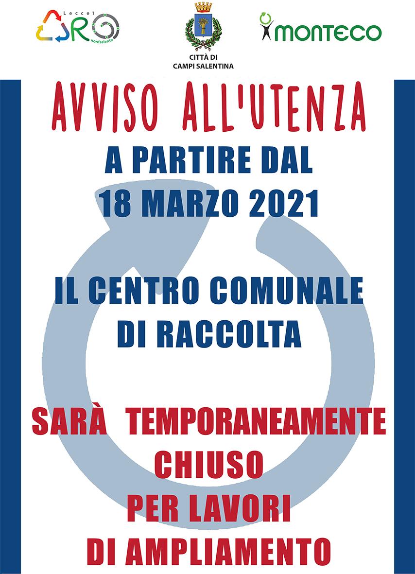 Campi Salentina. Dal 18 marzo 2021 chiusura temporanea del Centro di Raccolta per lavori di ampliamento
